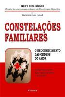 CONSTELACOES FAMILIARES - O RECONHECIMENTO DAS ORD