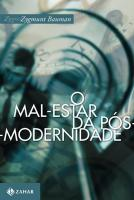 MAL-ESTAR DA POS-MODERNIDADE, O