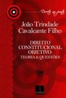 DIREITO CONSTITUCIONAL OBJETIVO - TEORIA & QUESTOE