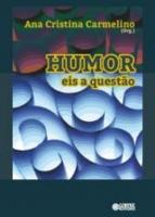 HUMOR - EIS A QUESTAO