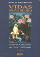 VIDAS COMPARTILHADAS - CULTURA E RELACOES INTERGER