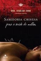 SABEDORIA CHINESA PARA A SAUDE DA MULHER