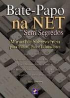 BATE-PAPO NA NET SEM SEGREDOS - MANUAL DE SOBREVIV
