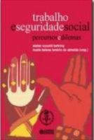 TRABALHO E SEGURIDADE SOCIAL - PERCURSOS E DILEMAS
