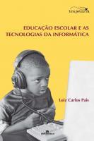 EDUCACAO ESCOLAR E AS TECNOLOGIAS DA INFORMATICA