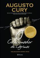 COLECIONADOR DE LAGRIMAS, O - HOLOCAUSTO NUNCA MAI