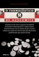 FARMACEUTICO DE AUSCHWITZ, O