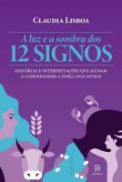 LUZ E A SOMBRA DOS 12 SIGNOS, A