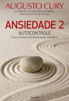 ANSIEDADE 2 - AUTOCONTROLE - COMO CONTROLAR O ESTR