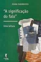 SIGNIFICACAO DO FALO, A