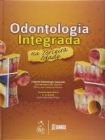 ODONTOLOGIA INTEGRADA NA TERCEIRA IDADE