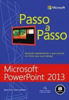 MICROSOFT POWERPOINT 2013 - PASSO A PASSO