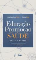 EDUCACAO E PROMOCAO DA SAUDE - TEORIA E PRATICA