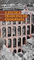 ESCOLA FRANCESA DE GEOGRAFIA - UMA ABORDAGEM CONTE