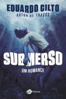 SUBMERSO - UM ROMANCE