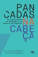 PANCADAS NA CABECA - AS DIFICULDADES NA FORMACAO E