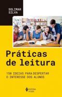 PRATICAS DE LEITURA - 150 IDEIAS PARA DESPERTAR O