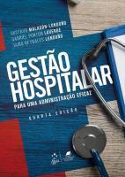 GESTAO HOSPITALAR - PARA UMA ADMINISTRACAO EFICAZ