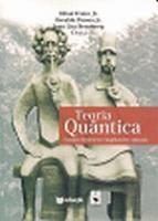 TEORIA QUANTICA - ESTUDOS HISTORICOS E IMPLICACOES