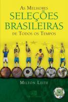 MELHORES SELECOES BRASILEIRAS DE TODOS OS TEMPOS,