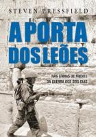 PORTA DOS LEOES, A - NAS LINHAS DE FRENTE DA GUERR