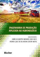 ENGENHARIA DE PRODUCAO APLICADA AO AGRONEGOCIO