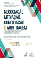 NEGOCIACAO, MEDIACAO, CONCILIACAO E ARBITRAGEM - C