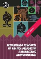 TREINAMENTO FUNCIONAL NA PRATICA DESPORTIVA E REAB