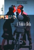 VIDA E BELA, A