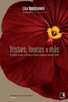 TRISTES, LOUCAS E MAS