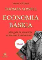 ECONOMIA BASICA - V.1 - UM GUIA DE ECONOMIA VOLTA