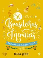 50 BRASILEIROS INCRIVEIS PARA CONHECER ANTES DE CR
