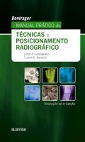 BONTRAGER MANUAL PRATICO DE TECNICAS E POSICIONAME