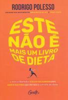 ESTE NAO E UM LIVRO DE DIETA - O NOVO E LIBERTADOR