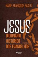 JESUS - DICIONARIO HISTORICO DOS EVANGELHOS