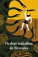 DOZE TRABALHOS DE HERCULES, OS