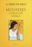 MULHERES CHEIAS DE GRACA