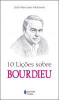 10 LICOES SOBRE BOURDIEU