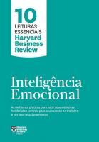 INTELIGENCIA EMOCIONAL - AS MELHORES PRATICAS PARA