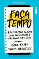 FACA TEMPO - 4 PASSOS PARA DEFINIR SUAS PRIORIDADE