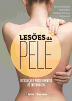 LESOES DA PELE - LEGISLACAO E PROCEDIMENTOS DE ENF