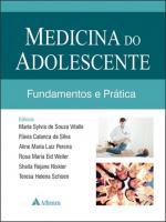 MEDICINA DO ADOLESCENTE - FUNDAMENTOS E PRATICA