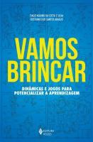 VAMOS BRINCAR - DINAMICAS E JOGOS PARA POTENCIALIZ