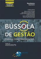 BUSSOLA DE GESTAO PARA A CONSTRUCAO CIVIL