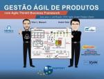 GESTAO AGIL DE PRODUTOS COM AGILE THINK BUSINESS F