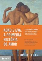ADAO E EVA, A PRIMEIRA HISTORIA DE AMOR