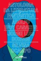 ANTOLOGIA DA LITERATURA FANTASTICA