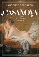 CASANOVA - A VIDA DE UM GENIO SEDUTOR