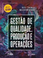 GESTAO DE QUALIDADE, PRODUCAO E OPERACOES