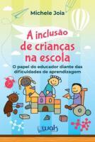 INCLUSAO DE CRIANCAS NA ESCOLA